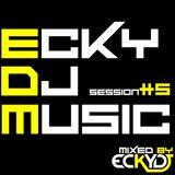 EckyDjMusic-Session#5