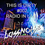 THIS IS DIRTY #002 RADIO IN LIVE