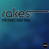 Rakes - Promo Mix 006