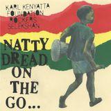 NATTY DREAD ON THE GO ...