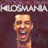Gregori Klosman - Klosmania 001.