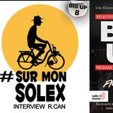 Big Up 8 - Dj Kep Dany - Interview R.Can