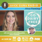 ep. 99:  Secrets to Dairy-Free Living with Alisa Fleming