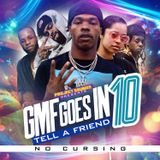 GMF GOES IN TELL A FRIEND VOL.10