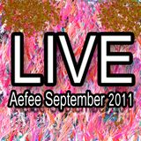 Aefee Live@September 2011