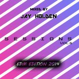 Sessions Vol 4 - Mixed By Jay Holden