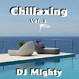 DJ Mighty - Chillaxing