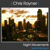 DJ Chris Rayner - Night Movements