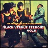 BLACK VERMUT SESSIONS - Vol.II