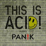 theSoundUnderground: This Is Acid! 020 w/ PAN!K (aka Owen Ni)