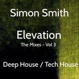 Simon Smith - Elevation (The Mixes - Vol 3) 31st May 2014