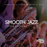 Beck & Alex - Smooth Jazz & Nu Jazz #3
