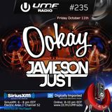 UMF Radio 235 - Ookay & Jameson Just