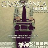 Grasschanica Radio Show: Epizoda 003 (17.3.'13)