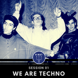 We Are Techno Session 01
