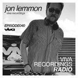 Viva Recordings Radio 040 :: Jon Lemmon Live @ THIS! (LA Edition)