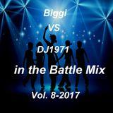 Biggi VS DJ1971 in the Battle Mix Vol. 8-2017
