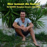 Hier kommt die Sonne - DJ SONIC Summer Groove Mix 2015