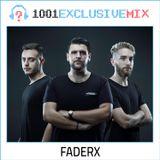 FaderX - 1001Tracklists Exclusive Mix