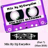 Mix New-Wave Classique (Part 7) Mars 2018 By Dj-Eurydice