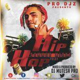 Summer Mixxx Vol 82 (Hip Hop & R`nB) - Dj Mutesa Pro