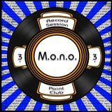 M.o.n.o. @ Point Club - R.S.3.3