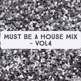 MUST BE A HOUSE MIX VOL4 - SOULFUL & FUNKY HOUSE - DJ CLARKSON