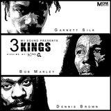 3-Kings, Bob Marley, Dennis Brown & Garnett Silk
