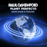 Planet Perfecto ft. Paul Oakenfold:  Radio Show 126