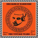 Break Beat Hardcore - Volume 3 - Mixed By Dave B