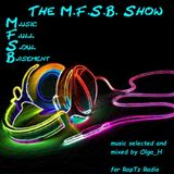 The M.F.S.B. Show #37 by Mz H