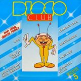 Disco Club Volume 5 - 1985 non stop mix