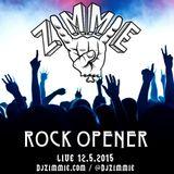 DJ Zimmie - Rock Opener LIVE 12.5.2015