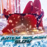 Artem Splash -Slow