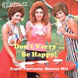 REORIENT's Super Fantastic Norooz 2016 Mix