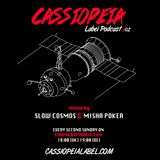 CASSIOPEIA Label Podcast #02 mixed by Slow Cosmos & Misha Poker