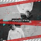 Will Maden Selections - Throwback Rnb/Hip Hop August Edition