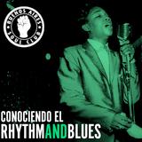 Conociendo el Rhythm And Blues