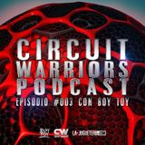 003 - Circuit Warriors Podcast con Boy Toy
