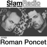 #SlamRadio - 161  - Roman Poncet
