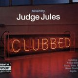Judge Jules - Clubbed - Disc 1 (2001)
