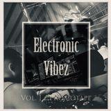 DJ NAXTY - Electronic Vibez Vol. 1 - #House, Tech, Deep & Techno - Promotape