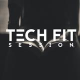 Tech Fit Session 001