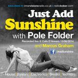 Marcus Graham & Pole Folder - Just Add Sunshine - June 2014