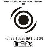 Pulsing Deep House Radio Session #01 by MrAifel