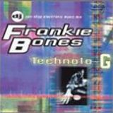 Frankie Bones - Technolo-G