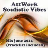 AttWork - Soulistic Vibes (June Mix)
