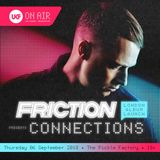 Friction - UKF Connections Album Launch September 2018