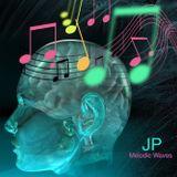JP - Melodic Waves 5-8-2015