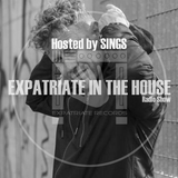 Expatriate In The House Radio - 24.11.18 - Guest Mix SINGS